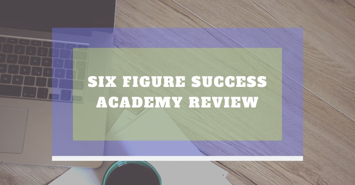 Six Figure Success Academy  Outlet Student Discount Reddit June 2020